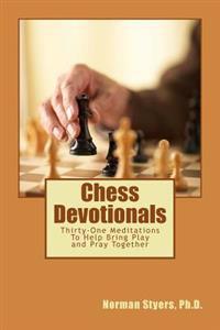 Chess Devotionals