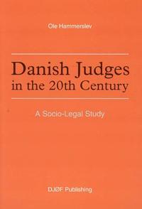 Danish Judges in the 20th Century