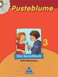Pusteblume 3. Sprachbuch. Baden-Württemberg. RSR 2006