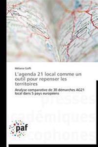 L'agenda 21 local comme un outil pour repenser les territoires
