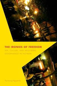 The Ironies of Freedom