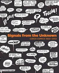 Signals from the Unknown