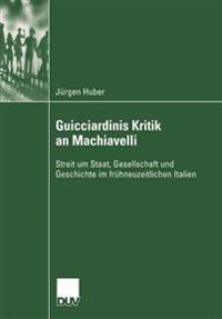 Guicciardinis Kritik an Machiavelli