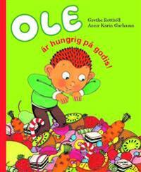 Ole är hungrig på godis