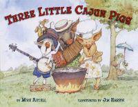Three Little Cajun Pigs