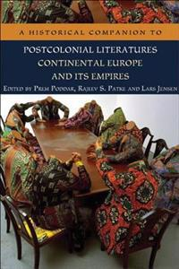 A Historical Companion to Postcolonial Literatures