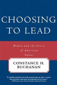 Choosing to Lead