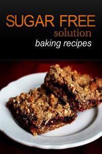 Sugar-Free Solution- Baking Recipes