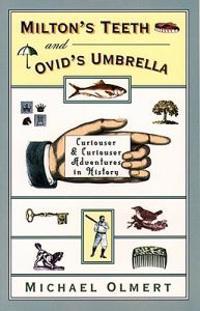 Milton's Teeth & Ovid's Umbrella