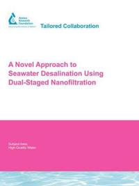 A Novel Approach to Seawater Desalination Using Dual-Staged Nanofiltration