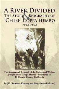 A River Divided the Story & Biography of Chief Coppa Hembo