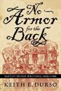 No Armor For The Back: Baptist Prison Writings, 1600S-1700S (P374/Mrc)