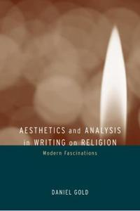 Aesthetics and Analysis in Writing on Religion