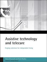 Assistive technology and telecare