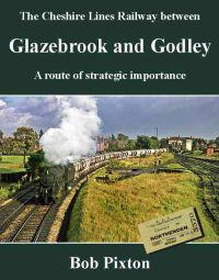 Glazebrook and godley - a route of strategic importance