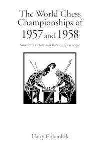 World Chess Championship 1957 and 1958