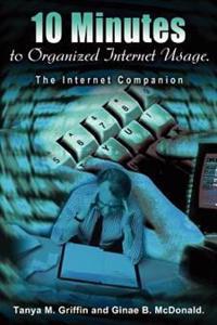 10 Minutes to Organized Internet Usage