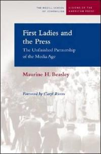 First Ladies And the Press