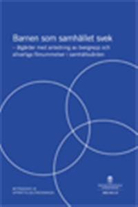 Barnen som samhället svek. SOU 2011:9