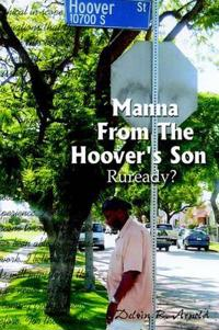Manna From The Hoover's Son