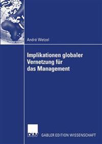 Implikationen Globaler Vernetzung Fur Das Management