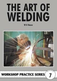 The Art of Welding. W.A. Vause