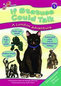 If statues could talk... a london adventure