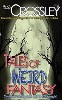 Tales of Weird Fantasy