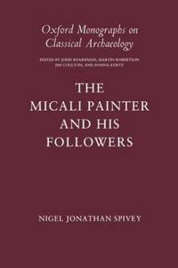 The Micali Painter and His Followers