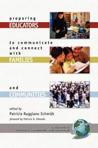 Preparing Educators To Communicate And Connect With Families And Communities