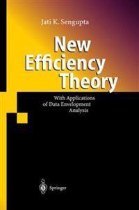 New Efficiency Theory