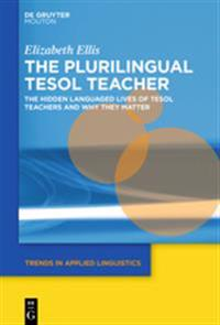 The Plurilingual Tesol Teacher