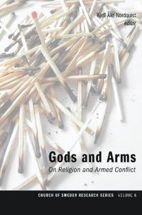 Gods and Arms: On Religion and Armed Conflict