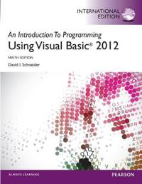 An Introduction to Programming with Visual Basic 2012 plus MyProgrammingLab with Pearson eText: International Edition