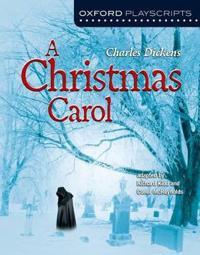 Oxford Playscripts: A Christmas Carol