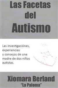 Las Facetas del Autismo