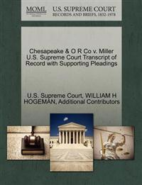 Chesapeake & O R Co V. Miller U.S. Supreme Court Transcript of Record with Supporting Pleadings