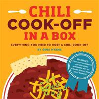 Chili Cook-Off in a Box: Everything You Need to Host a Chili Cook-Off [With Chili Cook-Off Handbook and Judge Badges, Table Tents, Scorecards and 4 Pr