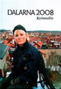 Dalarna 2008 : kvinnoliv
