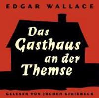 Das Gasthaus an der Themse. 2 CDs