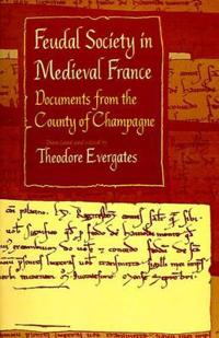 Feudal Society in Medieval France