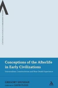 Conceptions of the Afterlife in Early Civilizations