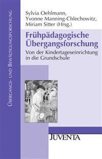 Frühpädagogische Übergangsforschung