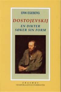Dostojevskij - Erik Egeberg | Ridgeroadrun.org