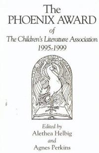 Phoenix Award of the Children's Literature Association, 1995-1999