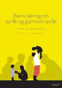 Barns læring om språk og gjennom språk