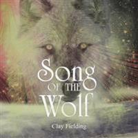 Song of the Wolf