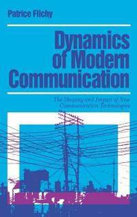 Dynamics of Modern Communication