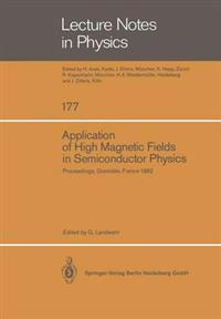 Application of High Magnetic Fields in Semiconductor Physics