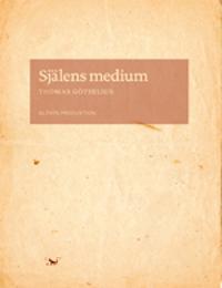 Själens medium : skrift och subjekt i Nordeuropa omkring 1500